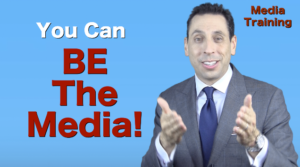Be The Media!