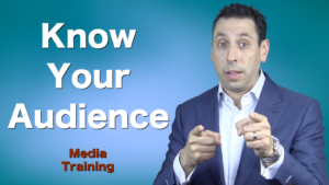 Media Training – Know Your Audience