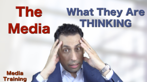 Media Training: Mind of the media